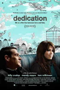 Dedication starring Billy Crudup and Mandy Moore.