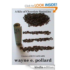 a kilo of chocolate sprinkles, wayne e. pollard