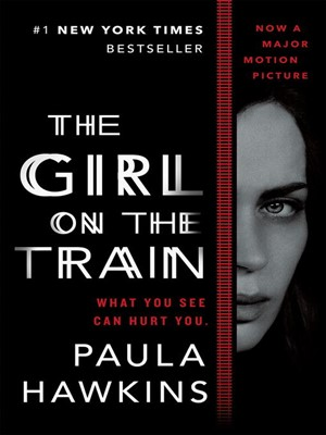 The Gir on the Train book cover/movie poster featuring Emily Blunt, who plays the lead character Rachel. Image via overdrive.com.